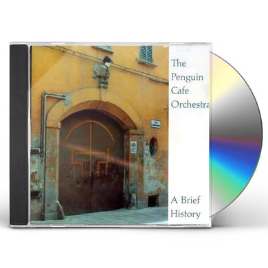 Penguin Cafe Orchestra BRIEF HISTORY CD