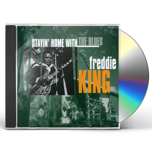 Freddie King STAYIN AT HOME WITH THE BLUES CD