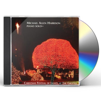 Michael Allen Harrison CHRISTMAS FESTIVAL OF LIGHTS AT THE GROTTO CD