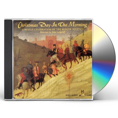Revels CHRISTMAS DAY IN THE MORNING CD