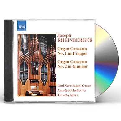 Rheinberger ORGAN CONCERTOS CD