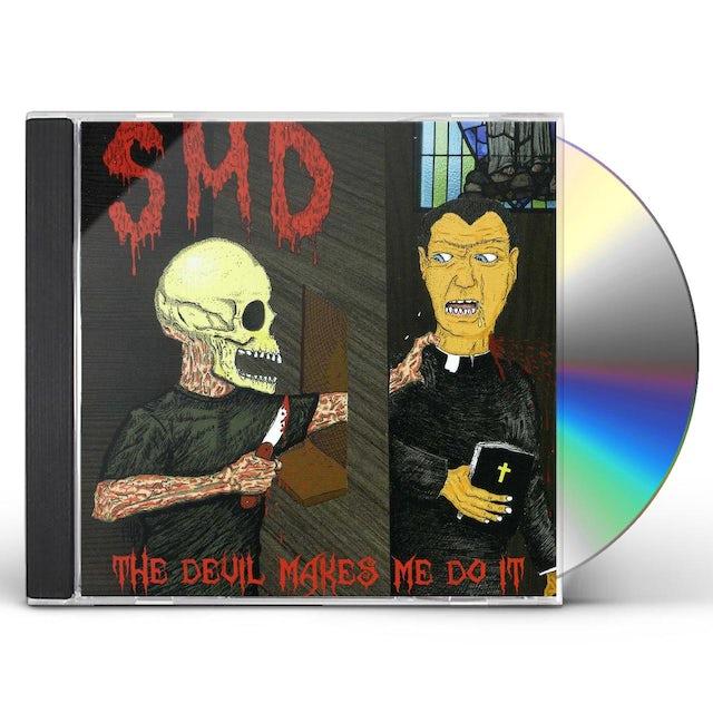 Smd DEVIL MAKES ME DO IT CD