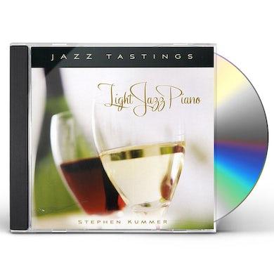Stephen Kummer JAZZ TASTINGS: LIGHT JAZZ PIANO CD