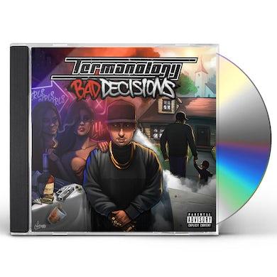 BAD DECISIONS CD