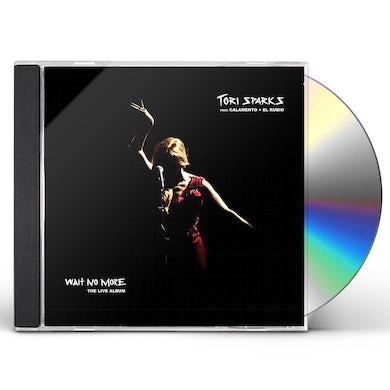 Tori Sparks WAIT NO MORE CD