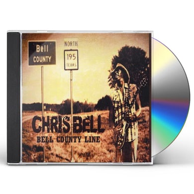 Chris Bell BELL COUNTYLINE CD