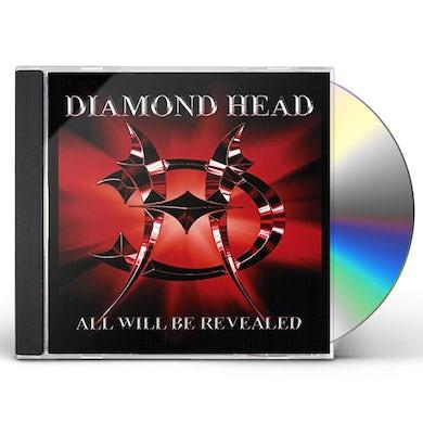 Diamond Head ALL WILL BE REVEALED CD