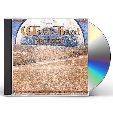 WYTCH HAZEL PRELUDE CD