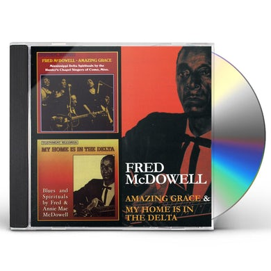 Fred Mcdowell AMAZING GRACE / MYHOME IS IN THE DELTA CD