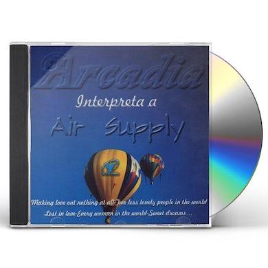 ARCADIA INTERPRETA A AIR SUPPLY CD