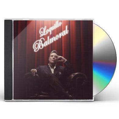 Loquillo BALMORAL CD