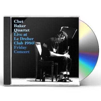 Chet Quartet Baker LIVE AT LE DREHLER CLUB 1980: FRIDAY CONCERT CD
