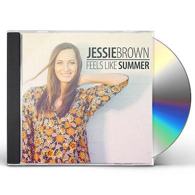 Jessie Brown FEELS LIKE SUMMER CD