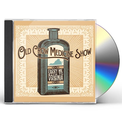 Old Crow Medicine Show CARRY ME BACK TO VIRGINIA CD