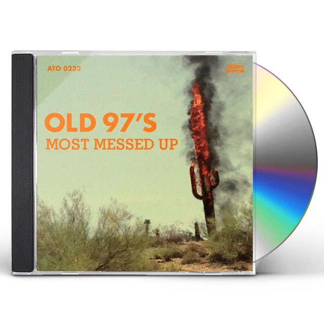 Old 97's MOST MESSED UP CD