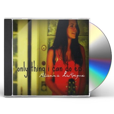Rhianna LaRocque ONLY THING I CAN DO CD