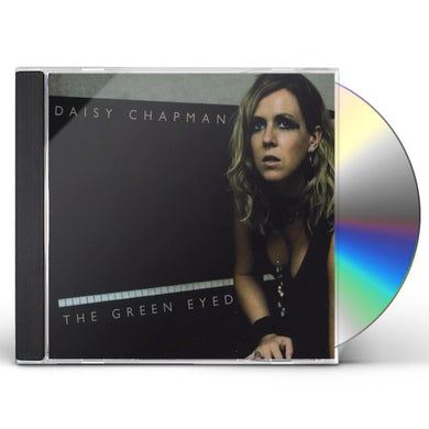 Daisy Chapman GREEN EYED CD