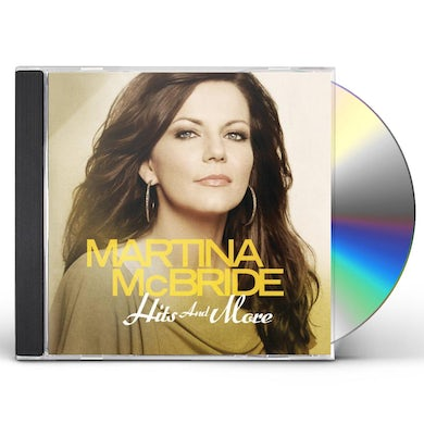 Martina Mcbride HITS & MORE CD