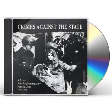 Patrick Dodd CRIMES AGAINST THE STATE CD