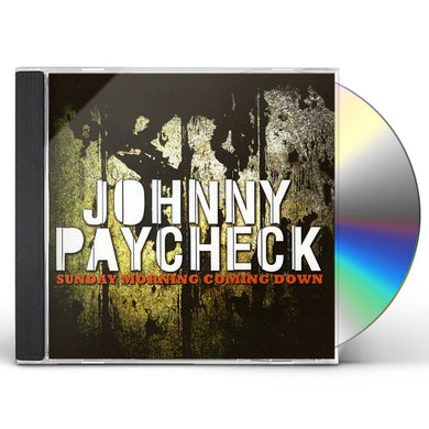 Johnny Paycheck SUNDAY MORNING COMING DOWN CD