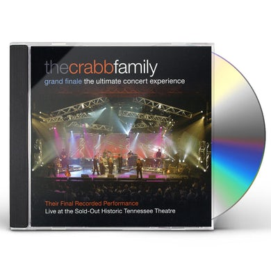 Crabb Family GRAND FINALE: THE ULTIMATE CONCERT EXPERIENCE CD