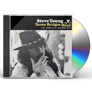 Steve Young SEVEN BRIDGES ROAD:COMPLETE RECORDINGS CD