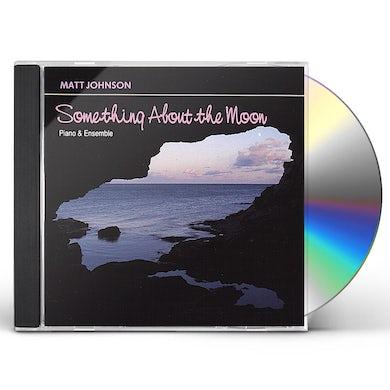 Matt Johnson SOMETHING ABOUT THE MOON CD