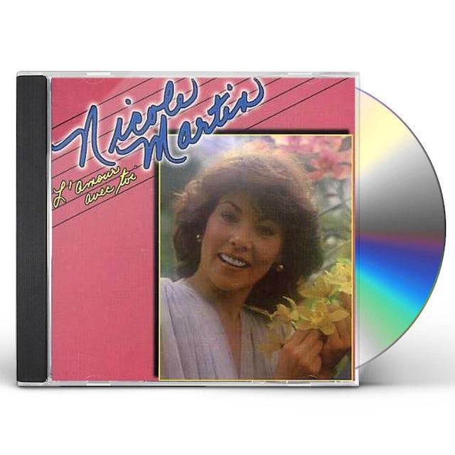 Nicole Martin L'AMOUR AVEC TOI CD