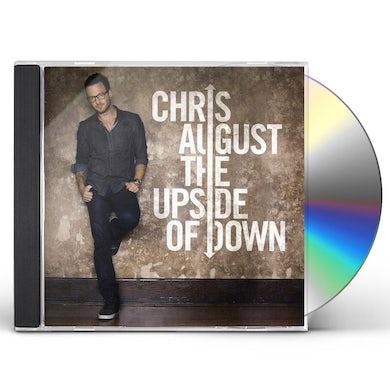 Chris August UPSIDE OF DOWN CD