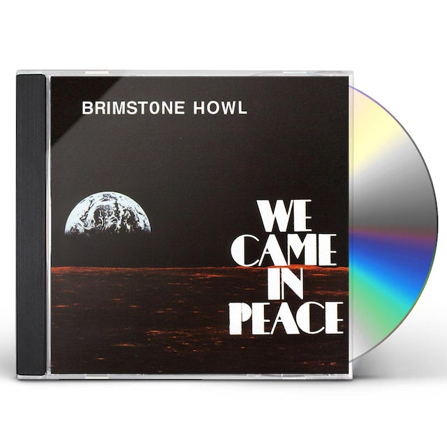 Brimstone Howl WE CAME IN PEACE CD