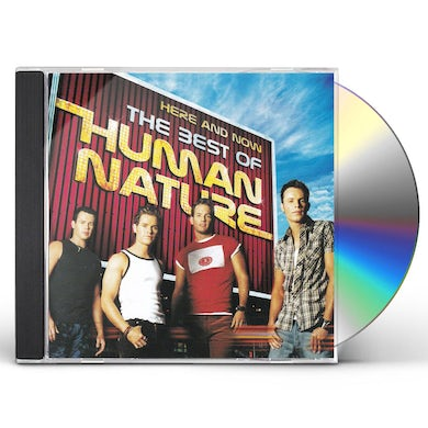 HERE & NOW: THE BEST OF HUMAN NATURE CD