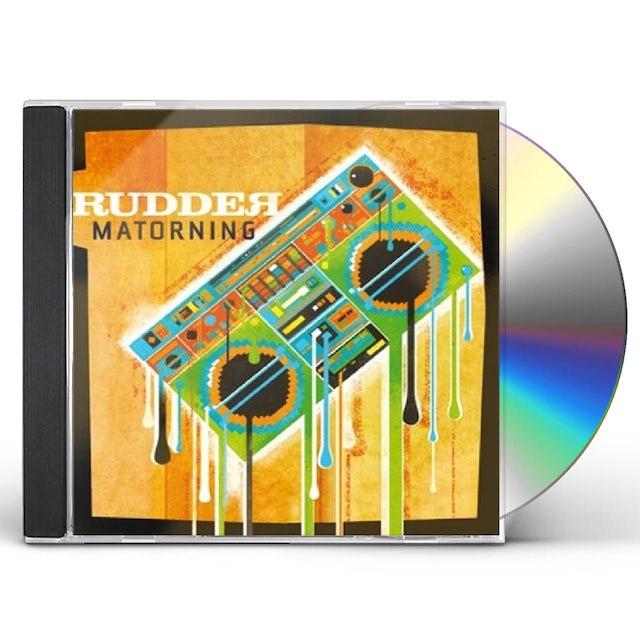 Rudder MATORNING CD