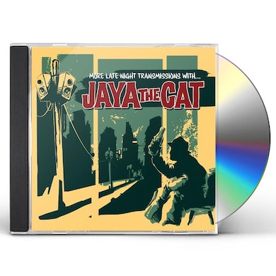 Jaya The Cat MORE LATE NIGHT TRANSMISSIONS WITH CD
