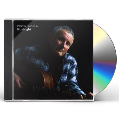Martin Donnelly RUSHLIGHT CD