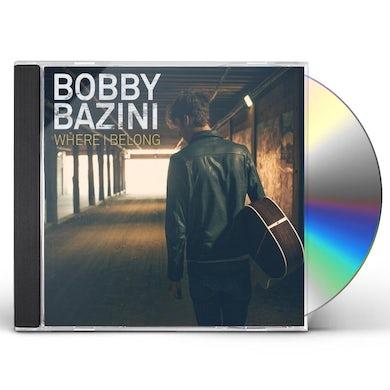 Bobby Bazini WHERE I BELONG CD
