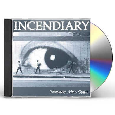 Incendiary Thousand Mile Stare CD