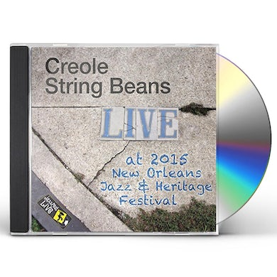 Creole String Beans JAZZFEST 2015 CD