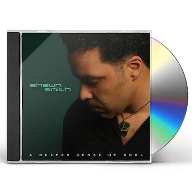 Shawn Smith DEEPER SENSE OF SOUL CD
