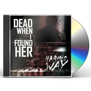 Dead When I Found Her HARM'S WAY CD