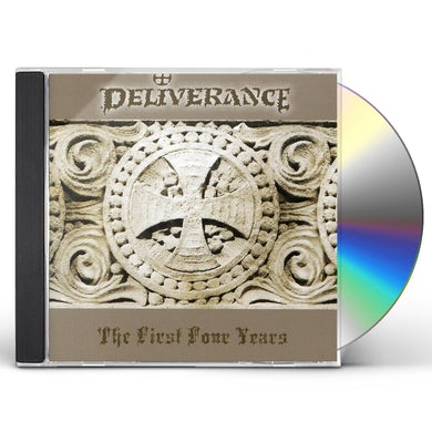 Deliverance FIRST FOUR YEARS CD