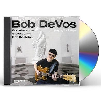 Bob Devos PLAYING FOR KEEPS CD