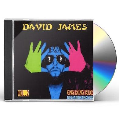 David James KING KONG BLUES/THE RETURN OF ROCK N ROLL 2 CD