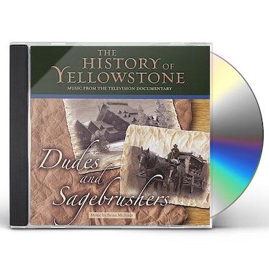 HISTORY OF YELLOWSTONE-DUDES & SAGEBRUSHERS CD