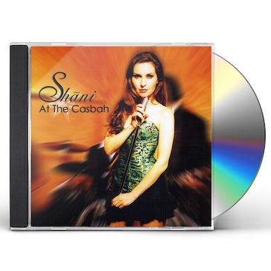 Shani AT THE CASBAH CD