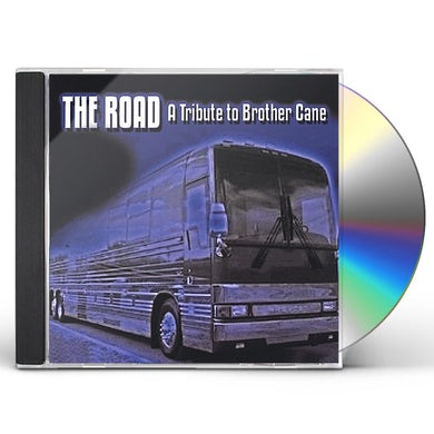 Road TRIBUTE TO BROTHER CANE CD