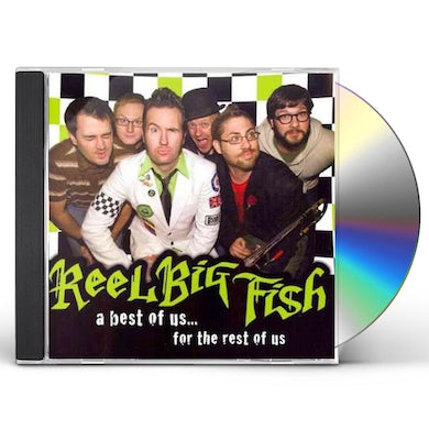 Reel Big Fish BEST OF US FOR THE REST OF US CD