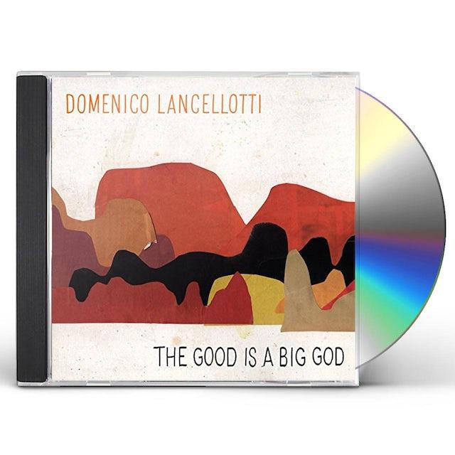 Domenico GOOD IS A BIG GOD CD