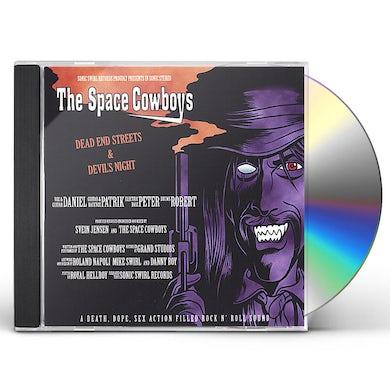 Space Cowboys DEAD END STREETS & DEVIL'S NIGHT CD