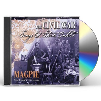 Magpie CIVIL WAR: SONGS & STORIES UNTOLD CD