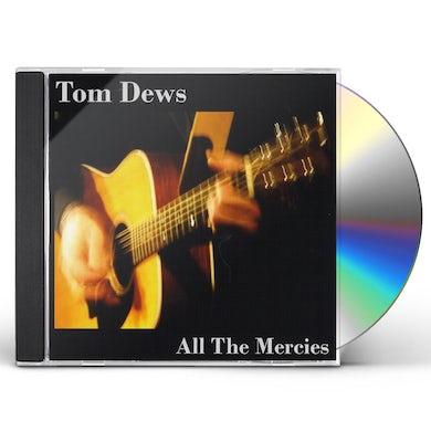Tom Dews ALL THE MERCIES CD